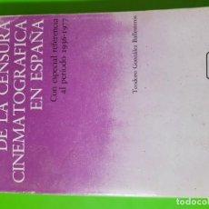 Libros de segunda mano: ASPECTOS JURÍDICOS DE LA CENSURA CINEMATOGRÁFICA EN ESPAÑA (1936 - 1977) TEODORO GONZLEZ BALLESTEROS. Lote 172033835
