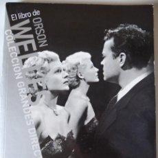 Libros de segunda mano: EL LIBRO DE ORSON WELLES - EL PAÍS/CAHIERS DU CINEMA 2008. PORTADA CON RITA HAYWORTH. Lote 172091272