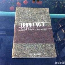 Libros de segunda mano: ISABEL COIXET - JOHN BERGER. FROM I TO J. ED. XUNTA DE GALICIA, 2010. (INCLUYE DVD)TEXTO EN GALEGO. Lote 172174188