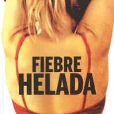 Libros de segunda mano: FIEBRE HELADA. EL NUEVO CINE NÓRDICO. CHRISTIAN MONGGAARD.. Lote 172310382