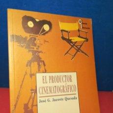 Libros de segunda mano: EL PRODUCTOR CINEMATOGRÁFICO - JOSÉ G. JACOSTE QUESADA - SÍNTESIS, 1996. Lote 172332614