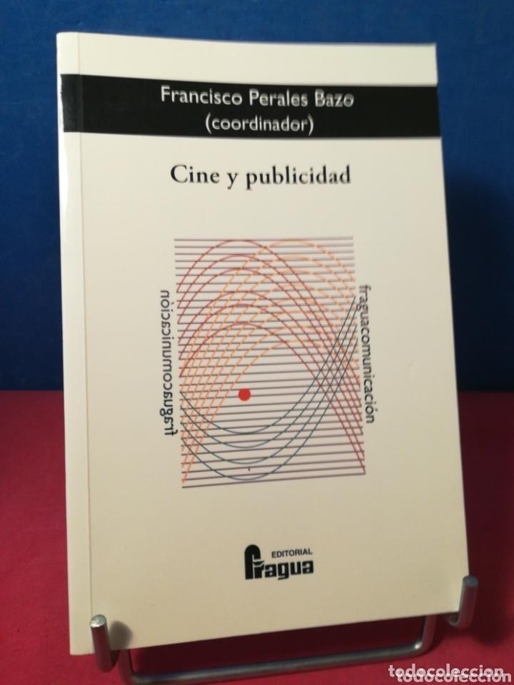 CINE Y PUBLICIDAD - FRANCISCO PERALES BAZO (C.) - FRAGUA, 2007 (Libros de Segunda Mano - Bellas artes, ocio y coleccionismo - Cine)