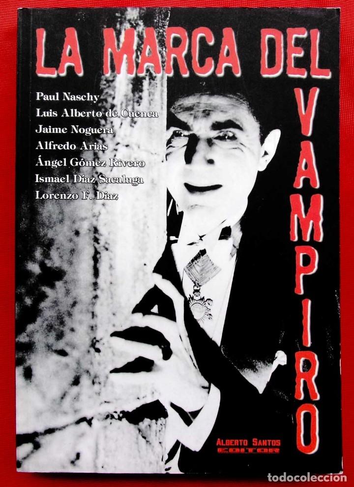 LA MARCA DEL VAMPIRO. CINE FANTÁSTICO Y DE TERROR. ESTEPONA. MALAGA. AÑO: 2006. (Libros de Segunda Mano - Bellas artes, ocio y coleccionismo - Cine)