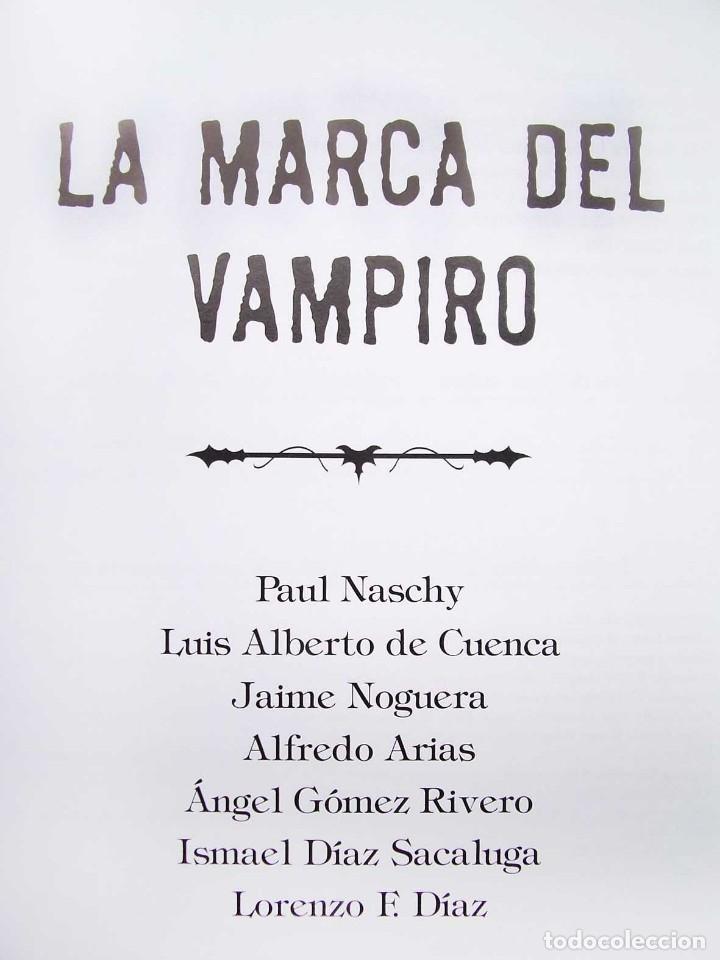 Libros de segunda mano: LA MARCA DEL VAMPIRO. CINE FANTÁSTICO Y DE TERROR. ESTEPONA. MALAGA. AÑO: 2006. - Foto 3 - 172346808