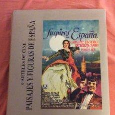 Libros de segunda mano: CARTELES DE CINE PAISAJES Y FIGURAS DE ESPAÑA. F. A. FERNANDEZ OLIVA. 8 Y MEDIO 2001. Lote 172380207
