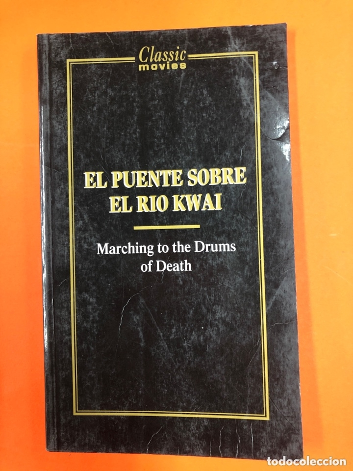 EL PUENTE SOBRE EL RIO KWAI - MARCHING TO THE DRUMS OF DEATH - CLASSIC MOVIE - RBA 1985 (Libros de Segunda Mano - Bellas artes, ocio y coleccionismo - Cine)