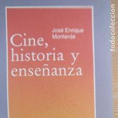 Libros de segunda mano: CINE, HISTORIA Y ENSEÑANZA . MONTERDE LOZOYA, JOSÉ ENRIQUE PUBLICADO POR 1986. ED. LAIA, 284PP. Lote 172821994