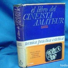 Libros de segunda mano: EL LIBRO DEL CINEASTA AMATEUR - PERRE MONIER - EDICIONES OMEGA 1968. Lote 173162954