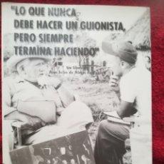 Libros de segunda mano: LO QUE NUNCA DEBE HACER UN GUIONISTA PERO SIEMPRE TERMINA HACIENDO JULIO ABAJO DE PABLOS, 2001. Lote 173405413