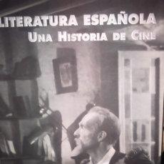 Libros de segunda mano: LITERATURA ESPAÑOLA UNA HISTORIA DE CINE. Lote 173532015