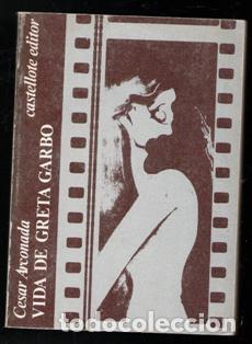 VIDA DE GRETA GARBO, CESAR ARCONADA (Libros de Segunda Mano - Bellas artes, ocio y coleccionismo - Cine)