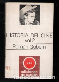 HISTORIA DEL CINE. VOL. 2. ROMÁN GUBERN (Libros de Segunda Mano - Bellas artes, ocio y coleccionismo - Cine)