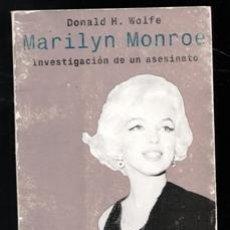 Libros de segunda mano: MARILYN MONROE, DONALD H. WOLFE. Lote 173542244