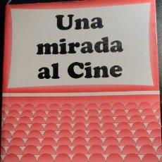 Libros de segunda mano: UNA MIRADA AL CINE. - CEBOLLADA, PASCUAL.. Lote 173721613