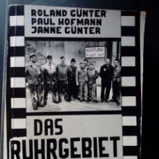 Libros de segunda mano: DAS RUHRGEBIET IM FILM 1 (ROLAND GÜNTER, PAUL HOFMANN, JANNE GÜNTER. 1978) EN ALEMAN.. Lote 174180582