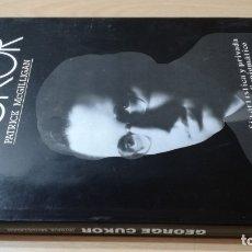Libros de segunda mano: GEORGE CUKOR - PATRICK MCGUILLIGAN - BIOGRAFIA ARTISTICA PRIVADA DIRECTOR/ GARA 35/ CINE. Lote 174477248