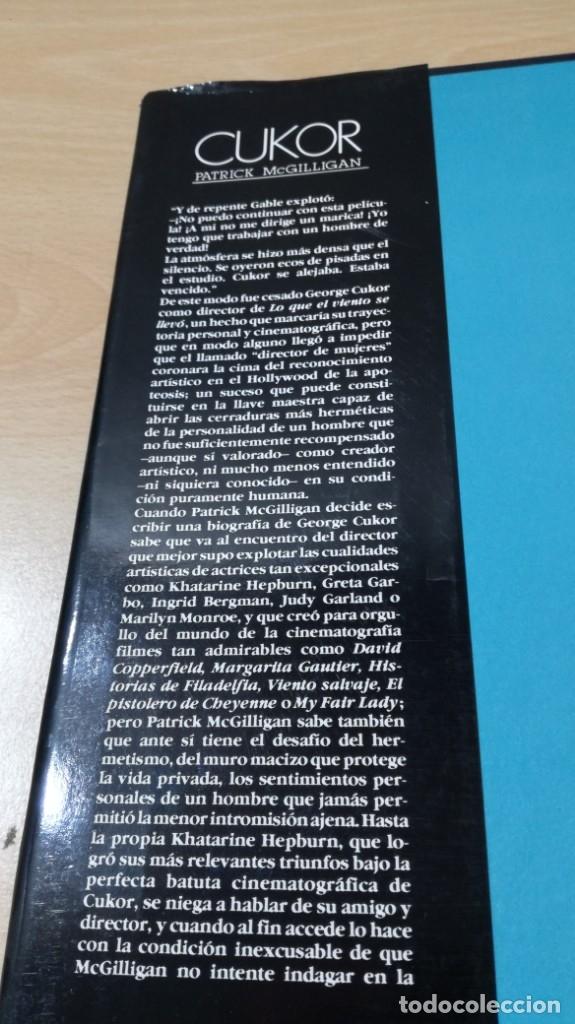 Libros de segunda mano: GEORGE CUKOR - PATRICK MCGUILLIGAN - BIOGRAFIA ARTISTICA PRIVADA DIRECTOR/ GARA 35/ CINE - Foto 5 - 174477250
