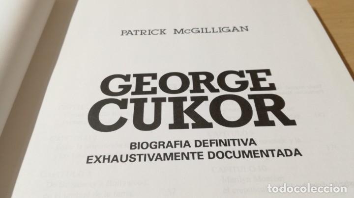 Libros de segunda mano: GEORGE CUKOR - PATRICK MCGUILLIGAN - BIOGRAFIA ARTISTICA PRIVADA DIRECTOR/ GARA 35/ CINE - Foto 7 - 174477250