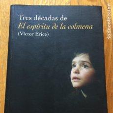 Libros de segunda mano: TRES DECADAS DE EL ESPIRITU DE LA COLMENA, (VICTOR ERICE ) JORGE LATORRE. Lote 174515308