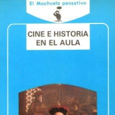 Libros de segunda mano: CINE E HISTORIA EN EL AULA - DE JAVIER FERNÁNDEZ SEBASTIÁN - EDITORIAL AKAL - AÑO 1989. Lote 174543325