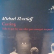 Libros de segunda mano: CASTING DE MICHAEL SHURTLEFF (ALBA EDITORIAL). Lote 174985005