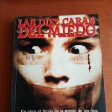 Libros de segunda mano: LAS DIEZ CARAS DEL MIEDO - RUBÉN LARDIN ( SERIE B). Lote 175012765
