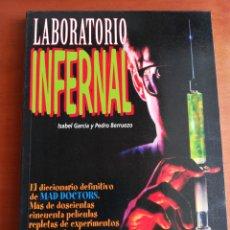 Libros de segunda mano: LABORATORIO INFERNAL - ISABEL GARCÍA Y PEDRO BERRUEZO ( SERIE B). Lote 175013424