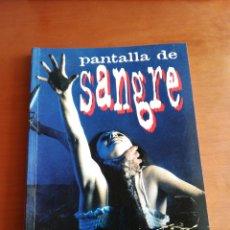 Livros em segunda mão: PANTALLA DE SANGRE - MIKE HOSTENCH Y JESUS MARTI ( SERIE B). Lote 175016273