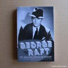 Libros de segunda mano: GEORGE RAFT - BIOGRAFÍA. Lote 175182843