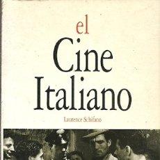 Libros de segunda mano: EL CINE ITALIANO LAURENCE SCHIFANO ACENTO EDITORIAL. Lote 175460657