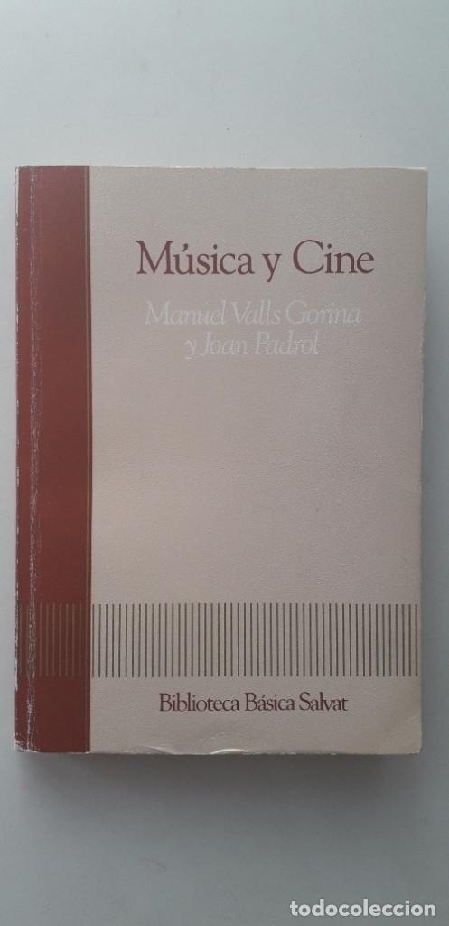 MÚSICA Y CINE - MANUEL VALLS GORINA, JOAN PADROL (Libros de Segunda Mano - Bellas artes, ocio y coleccionismo - Cine)