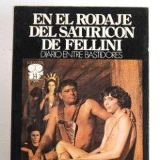 Libros de segunda mano: EN EL RODAJE DEL SATIRICON DE FELLINI. DIARIO ENTRE BASTIDORES.EILEEN LANQUETTE HUGHES. SEDMAY. 1977. Lote 176109670