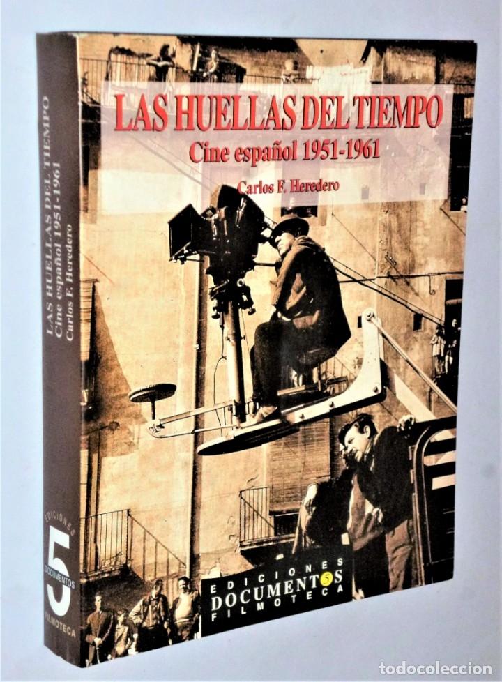 LAS HUELLAS DEL TIEMPO. CINE ESPAÑOL 1951 -1961 (Libros de Segunda Mano - Bellas artes, ocio y coleccionismo - Cine)