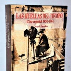 Libros de segunda mano: LAS HUELLAS DEL TIEMPO. CINE ESPAÑOL 1951 -1961. Lote 176407662