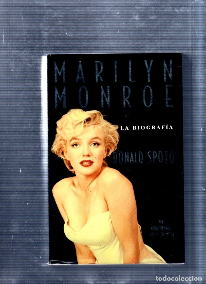 BIOGRAFIA. MARILYN MONROE. DONALD SPOTO. EDITORIAL ANAGRAMA. 1993. (Libros de Segunda Mano - Bellas artes, ocio y coleccionismo - Cine)