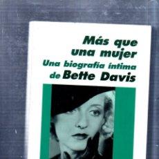 Libros de segunda mano: BIOGRAFIA. BETTE DAVIS. JAMES SPADA. EDITORIAL LAERTES. 1994.. Lote 176633178