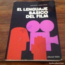Libros de segunda mano: EL LENGUAJE BÁSICO DEL FILM. J. BORRAS Y A. COLOMER. EDITORIAL NIDO. Lote 177187378