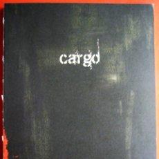 Libros de segunda mano: CARGO - CUADERNO DE BITÁCORA DE LA PELÍCULA DE CLIVE GORDON. Lote 177211999