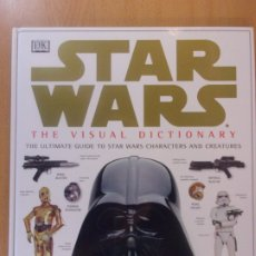 Libros de segunda mano: STAR WARS. THE VISUAL DICTIONARY / IDIOMA INGLES. Lote 177296790