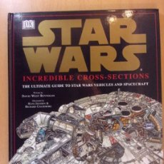 Libros de segunda mano: STAR WARS. INCREDIBLE CROSS-SECTIONS / IDIOMA INGLES. Lote 177298370