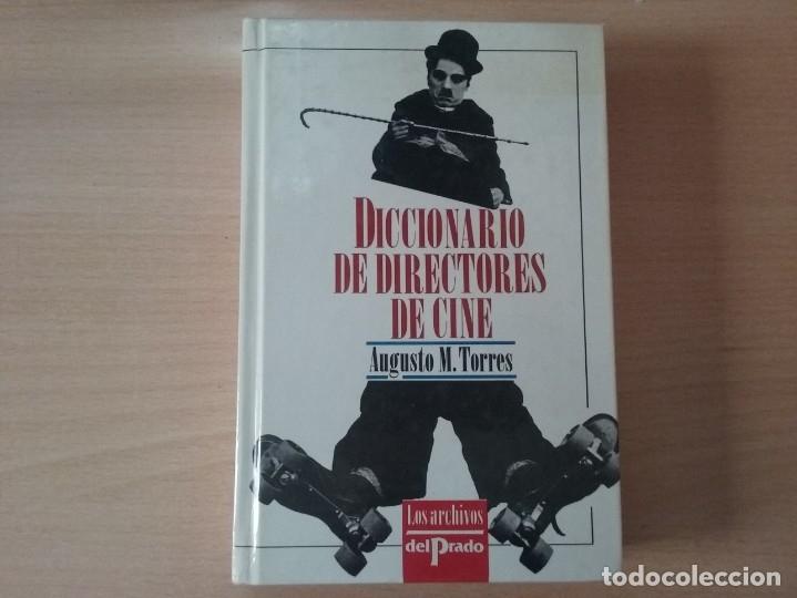 Libros de segunda mano: DICCIONARIO DE DIRECTORES DE CINE - AUGUSTO M. TORRES (EDICIONES DEL PRADO) - Foto 2 - 177488144