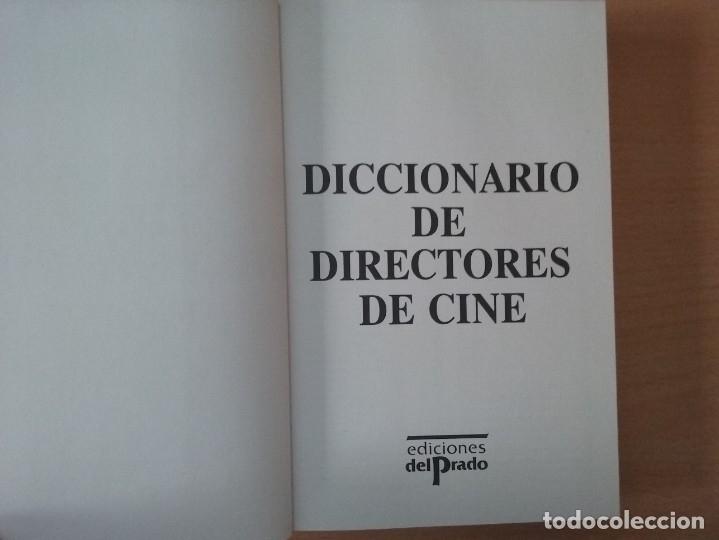 Libros de segunda mano: DICCIONARIO DE DIRECTORES DE CINE - AUGUSTO M. TORRES (EDICIONES DEL PRADO) - Foto 3 - 177488144