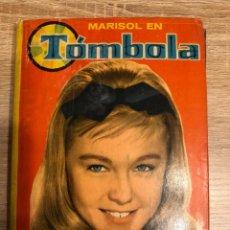 Libros de segunda mano: MARISOL EN TOMBOLA. EDITORIAL FELICIDAD. BILBAO, 1962. PAGS: 61. Lote 192782403