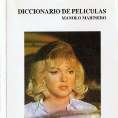 Libros de segunda mano: DICCIONARIO DE PELÍCULAS MANOLO MARINERO . Lote 177663539