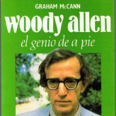Libros de segunda mano: WOODY ALLEN EL GENIO DE A PIE GRAHAM MCCANN. Lote 177825888