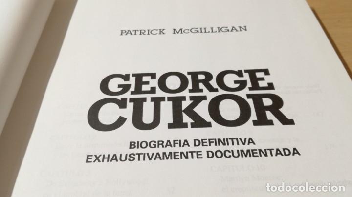 Libros de segunda mano: GEORGE CUKOR - PATRICK MCGUILLIGAN - BIOGRAFIA ARTISTICA PRIVADA DIRECTOR - Foto 7 - 177977998
