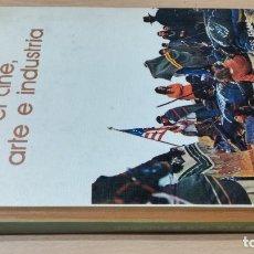 Libros de segunda mano: EL CINE , ARTE E INDUSTRIA , BIBLIOTECA SALVAT DE GRANDES TEMAS Nº 5. Lote 235009505