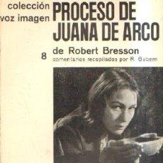 Libros de segunda mano: PROCESO DE JUANA DE ARCO, DE ROBERT BRESSON.. VV.AA. A-CI-889. Lote 178145037