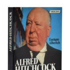 Libros de segunda mano: ALFRED HITCHCOCK. EL PODER DE LA IMAGEN - ALBERICH, ENRIQUE. Lote 178206507
