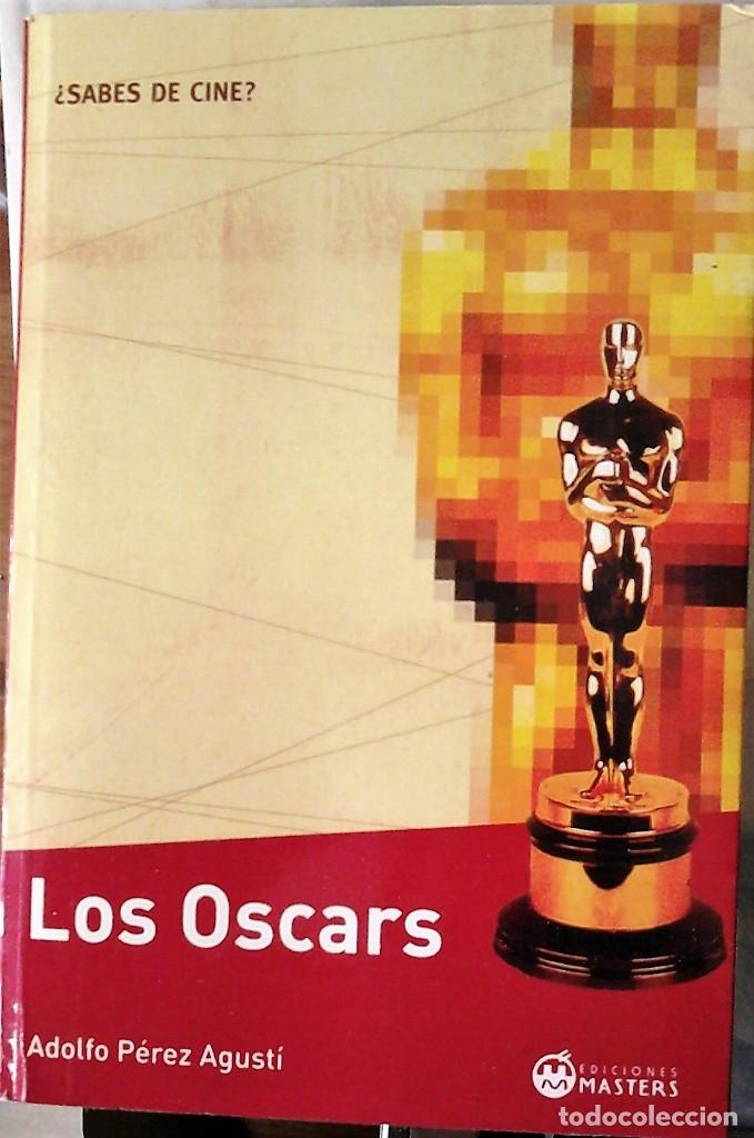 ADOLFO PÉREZ AGUSTÍ - LOS OSCAR (Libros de Segunda Mano - Bellas artes, ocio y coleccionismo - Cine)